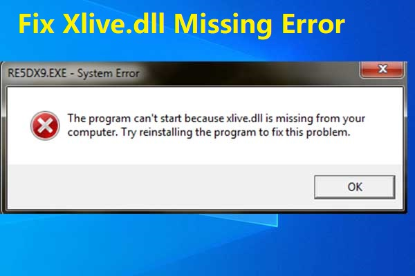 Fix xlive.dll related errors in Windows 7, 8 or 10