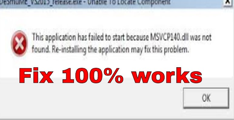 Fix msvcp140.dll related errors in Windows 7, 8 or 10