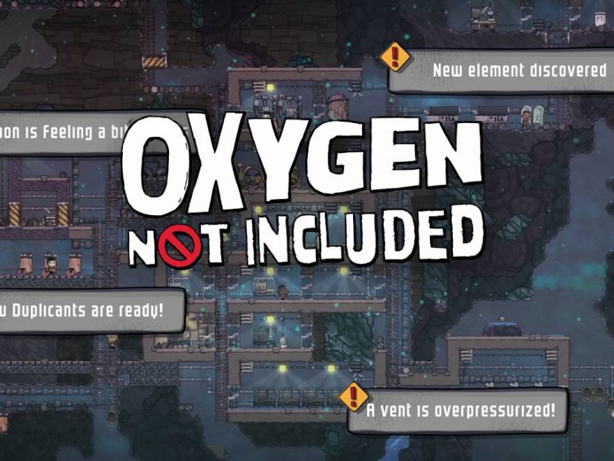 Oxygen 880x660 - How to troubleshoot steam_api.dll is missing error in Oxygen Not Included