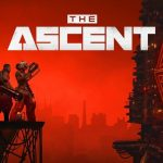 The Ascent Game PC System Requirement Revealed
